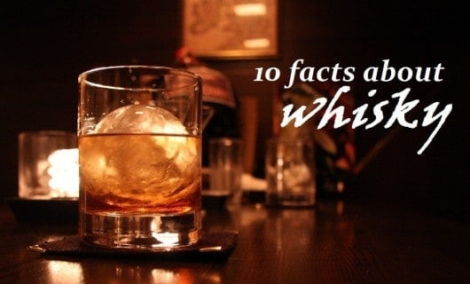 facts about whisky