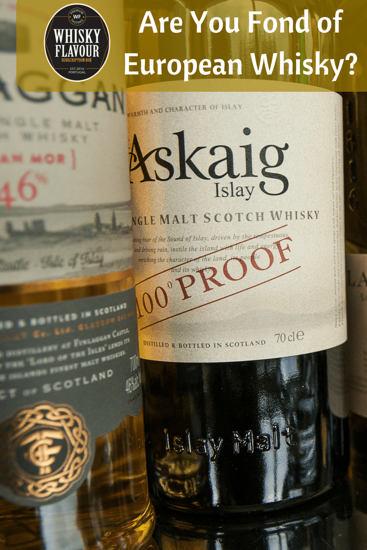 Are You Fond of European Whisky-